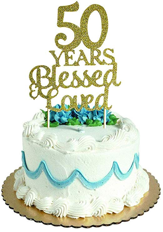 50 Years Blessed & Loved Cake Topper for 50th