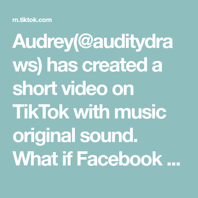 Audrey Auditydraws Has Created A Short Video On Tiktok With Music Original Sound What If Facebook Was Alive A The Originals Easy Art For Kids Music