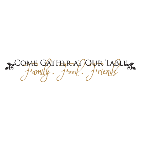 Come Gather At Vinyl Decal