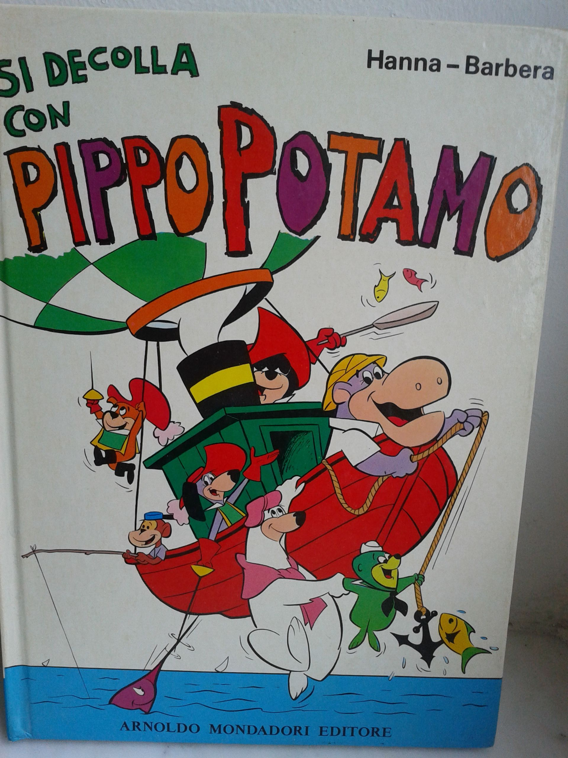 Si decolla con Pippopotamo Hanna Barbera