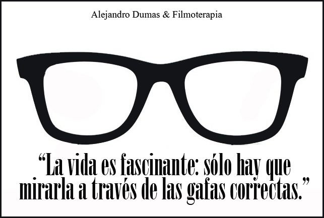 Como limpiar las gafas de la infelicidad - FILMOTERAPIA