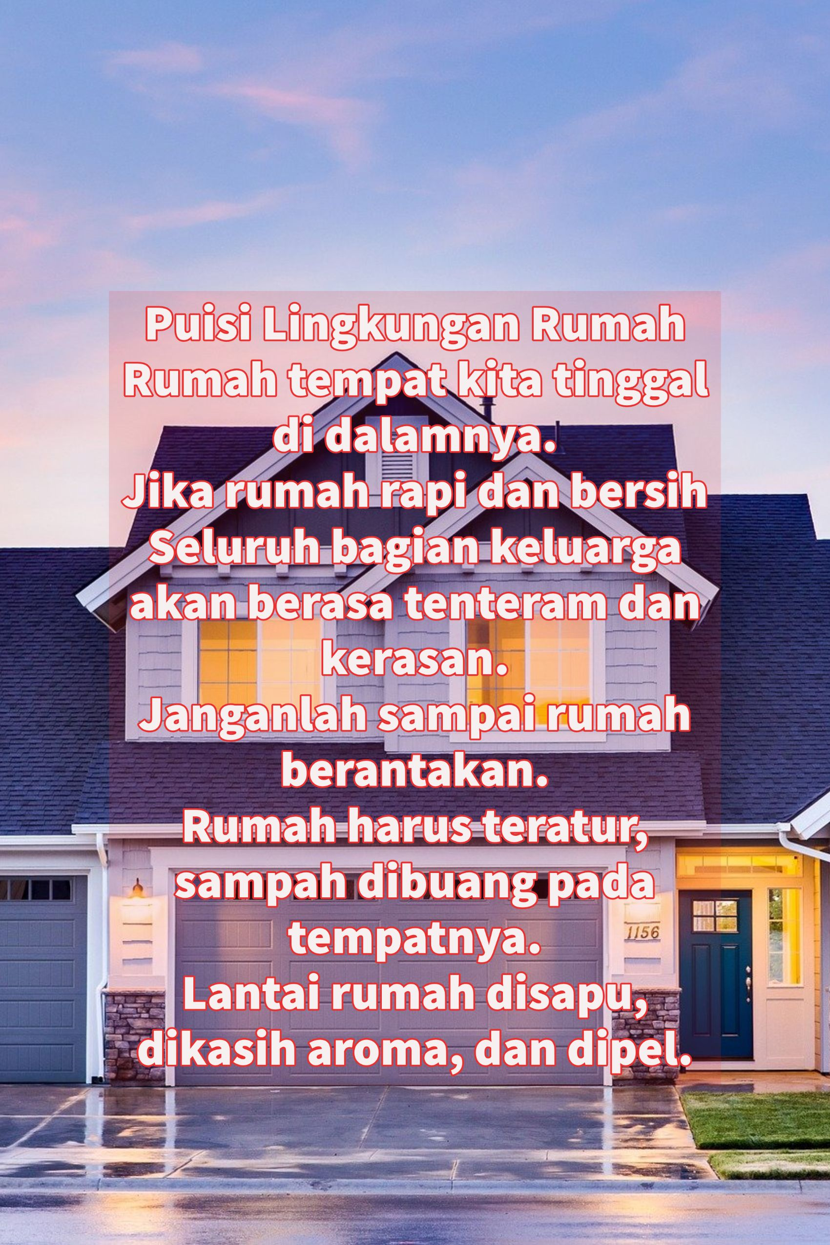 Puisi Lingkungan Rumah Rehat Di 2020 Hidup Real Estate Dalam Bahasa Indonesia