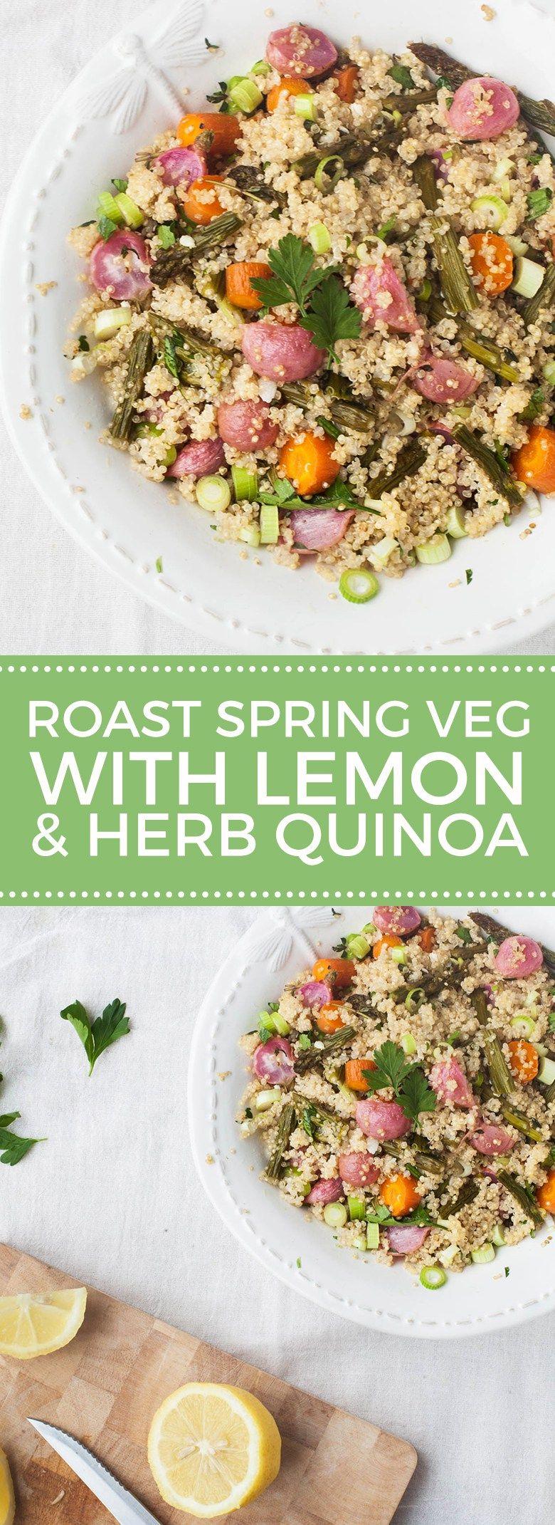 Vegan Roast Spring Vegetables with Lemon & Herb Quinoa