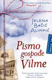 Jelena Bacic Alimpic: Pismo gospodje Vilme