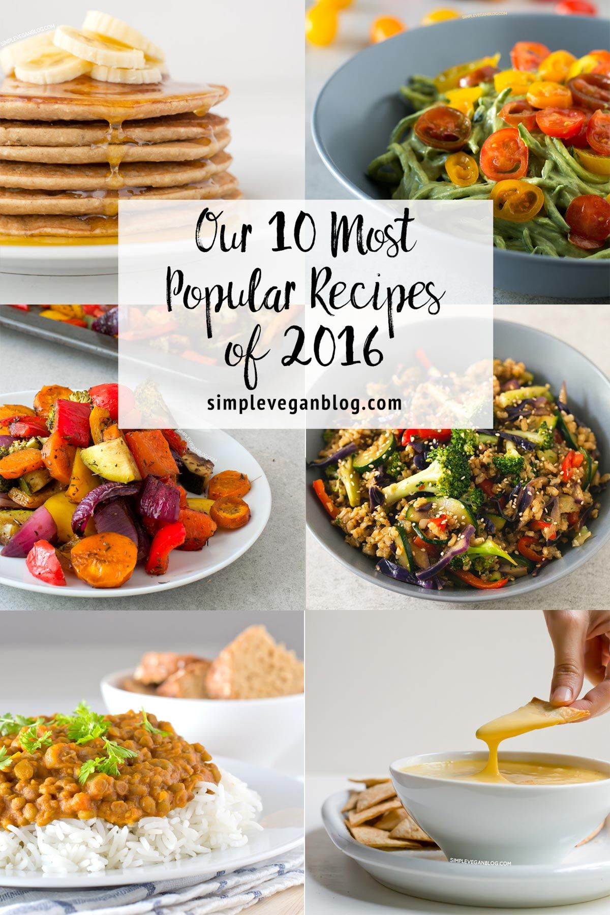 Our 10 Most Popular Recipes of 2016 | Simple Vegan Blog