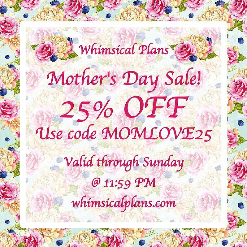 Happy Mother's Day to all the moms! Use code MOMLOVE25 for 25% off $15 or more! Valid through Sunday at 11:59 PM! by whimsicalplans