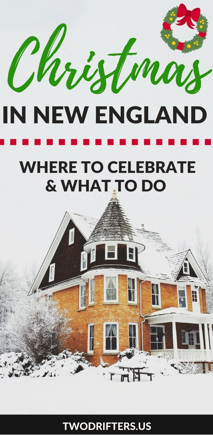 Best Places to Celebrate Christmas in New England