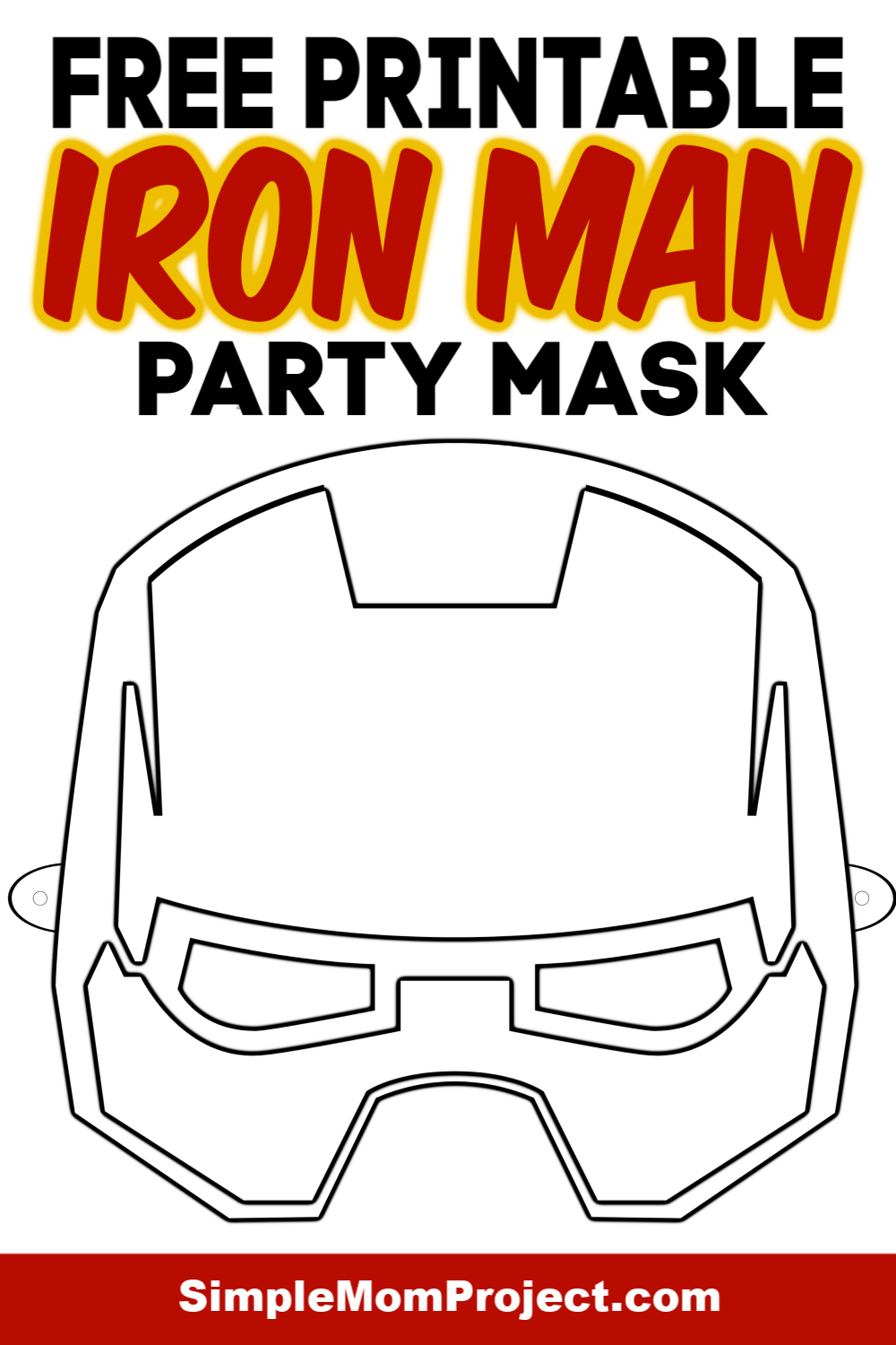 Free Printable Superhero Face Masks For Kids Simple Mom Project In 2020 Mask For Kids Face Masks For Kids Mask Template