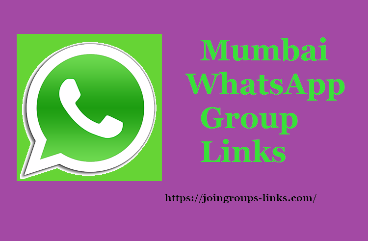 Mumbai Whatsapp Groups - Join Mumbai Whatsapp Group Links