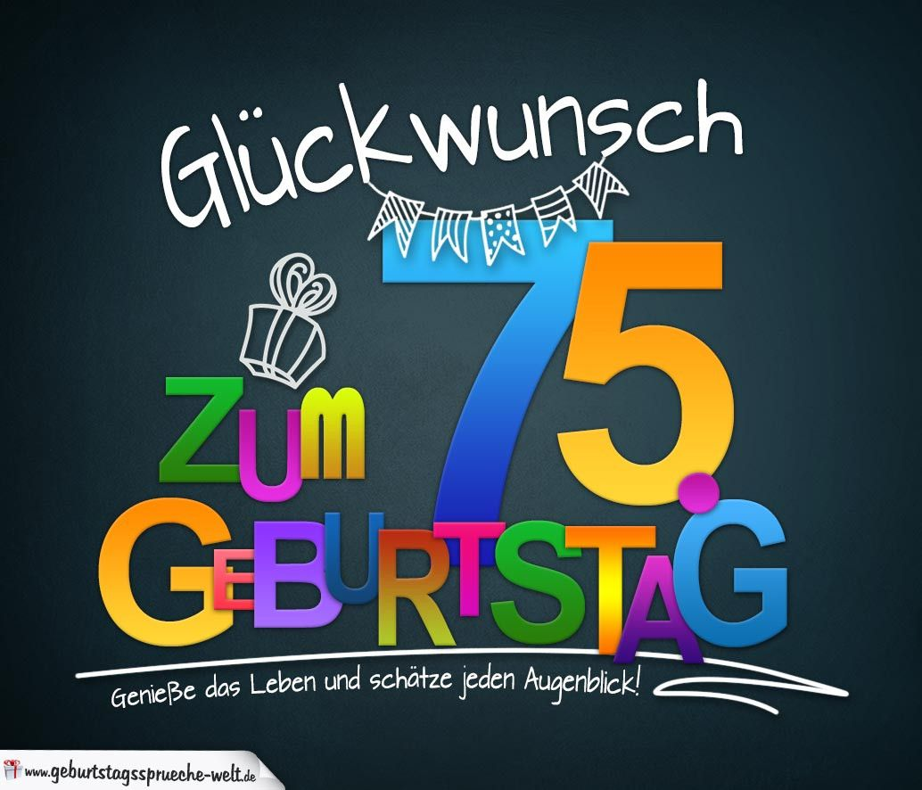Sprueche Zum 75 Geburtstag Karte Mit Schoenem Spruch Zum