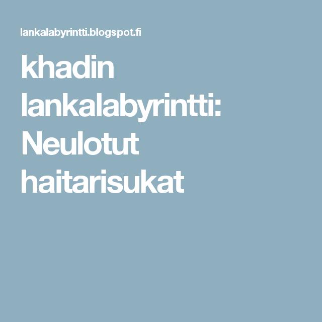 khadin lankalabyrintti: Neulotut haitarisukat