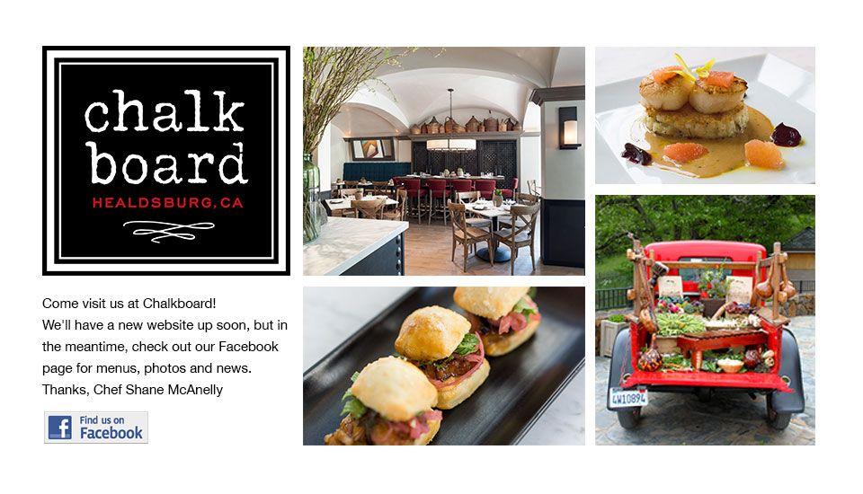 Chalkboard Restaurant Bistro And Wine Bar Healdsburg Ca Chef Shane