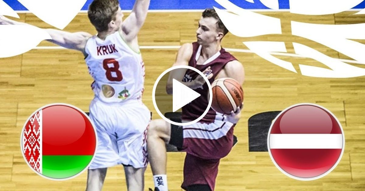 Belarus v Latvia Full Game FIBA U20 European Championship
