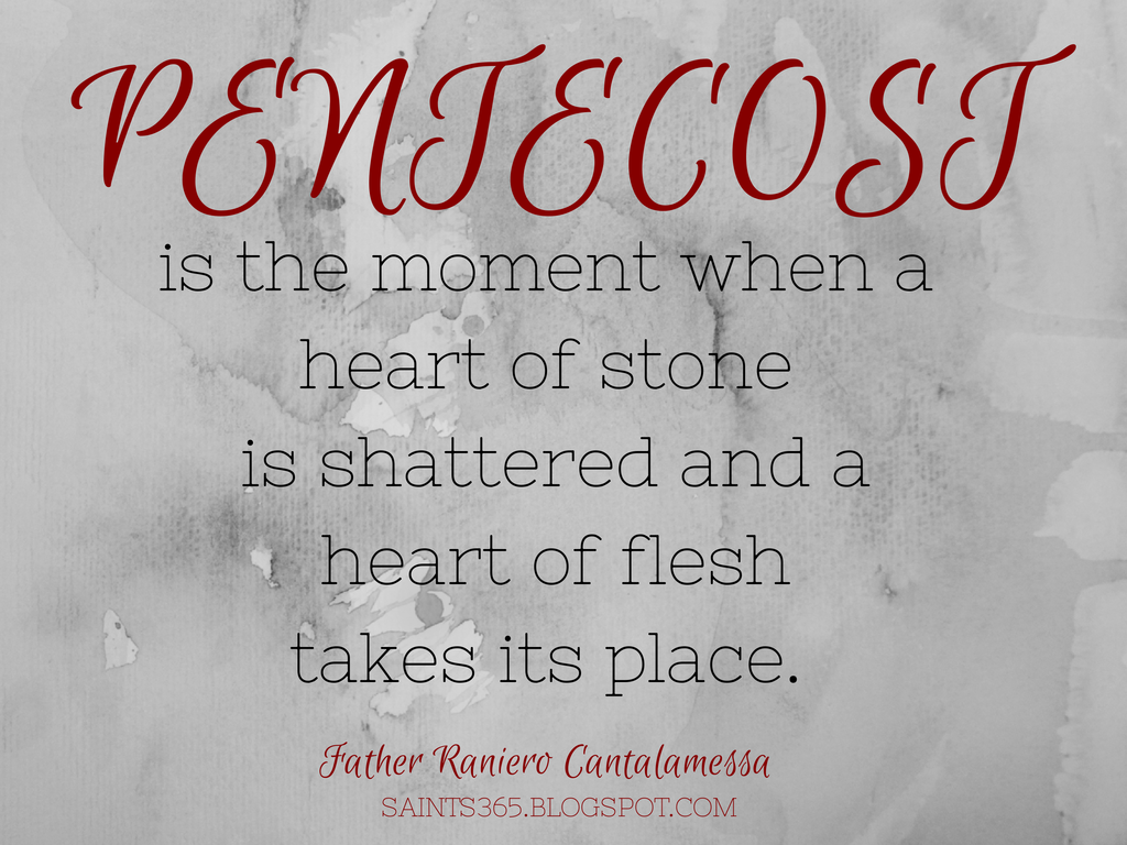 Pentecost Quote From Fr Cantalamessa Pentecost Happy Sunday Quotes Comfort Quotes