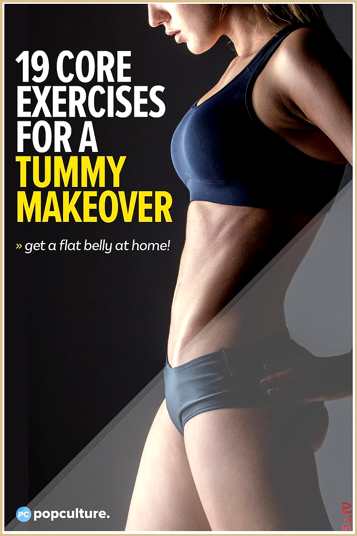 19 At Home Core Exercises That  ll Give Your Tummy A Major Makeover 19 At Home Core Exercises That...