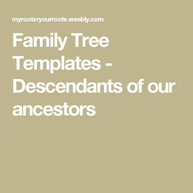 Family Tree Templates Descendants Of Our Ancestors Russell