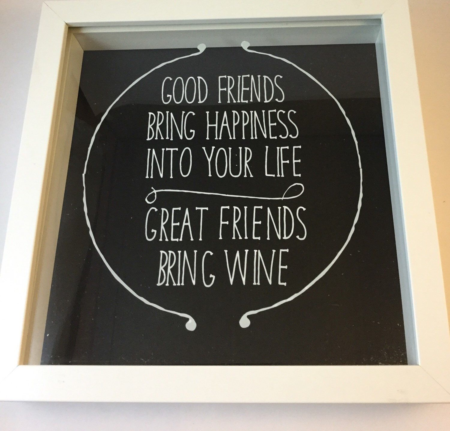 Quotes About Wine And Friendship A Personal Favourite From My Etsy Shop Httpswww.etsyuk