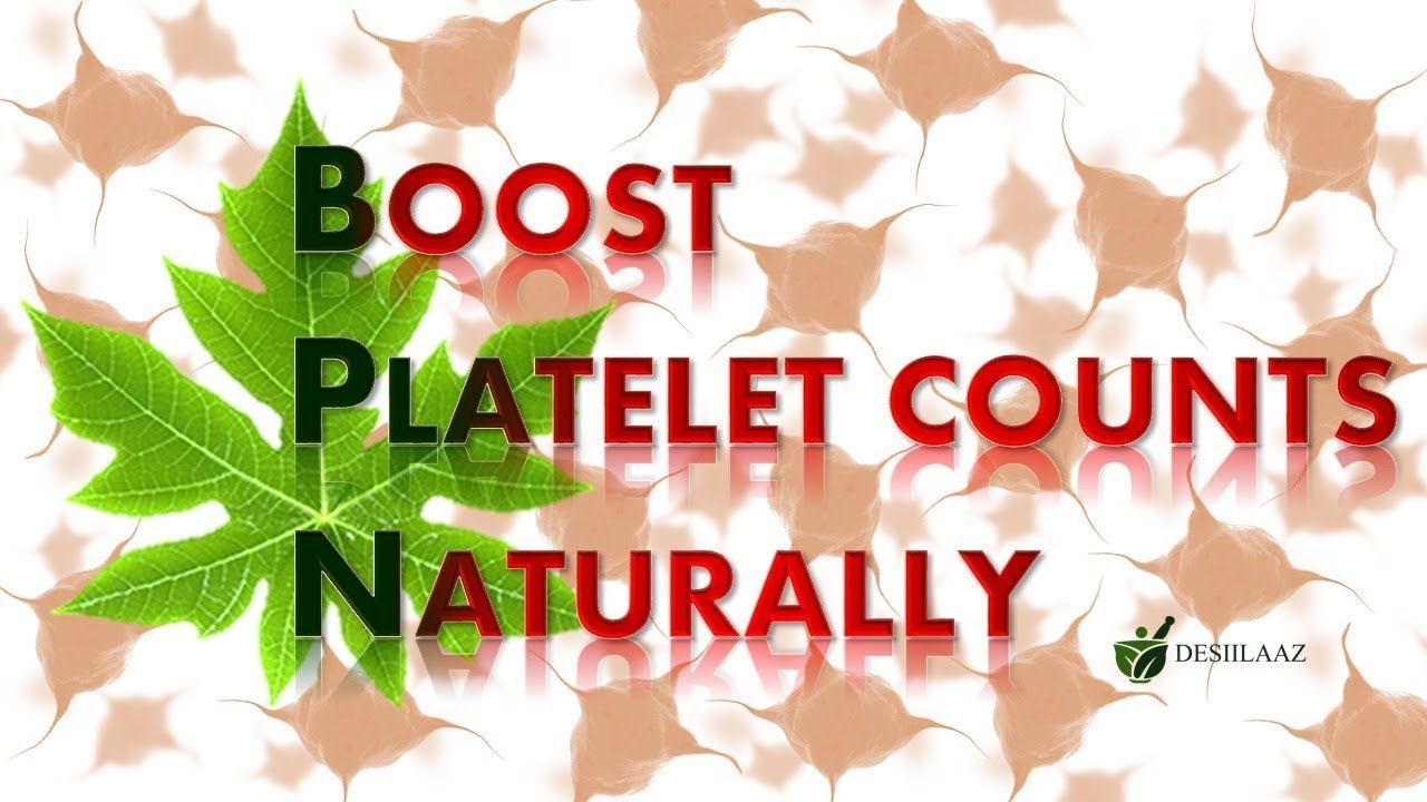 Platelets Boost up Desiilaaz Platelets, Boosting