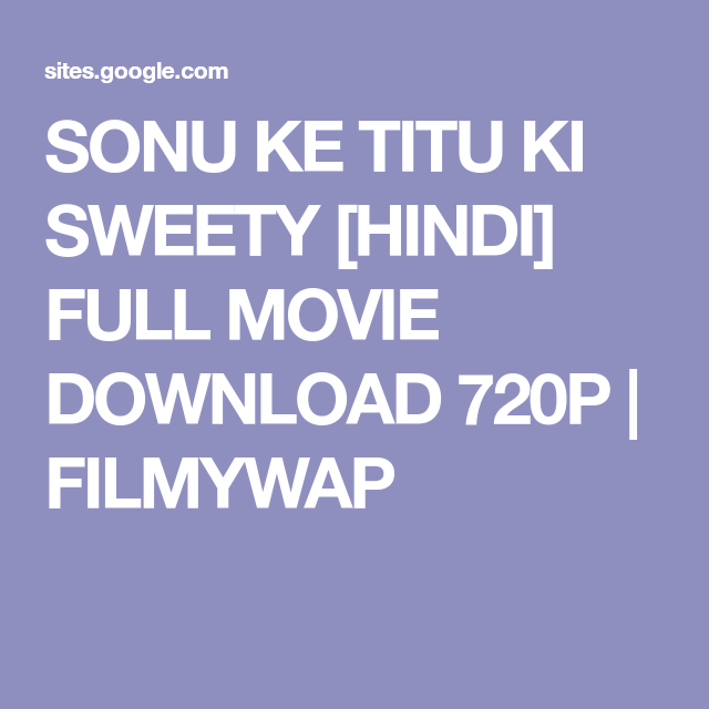 Watch Sonu Ke Titu Ki Sweety Full-Movie Streaming