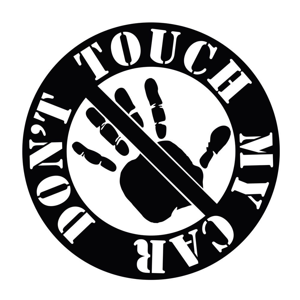 Dont touch my car jdm vinyl decal sticker oracal