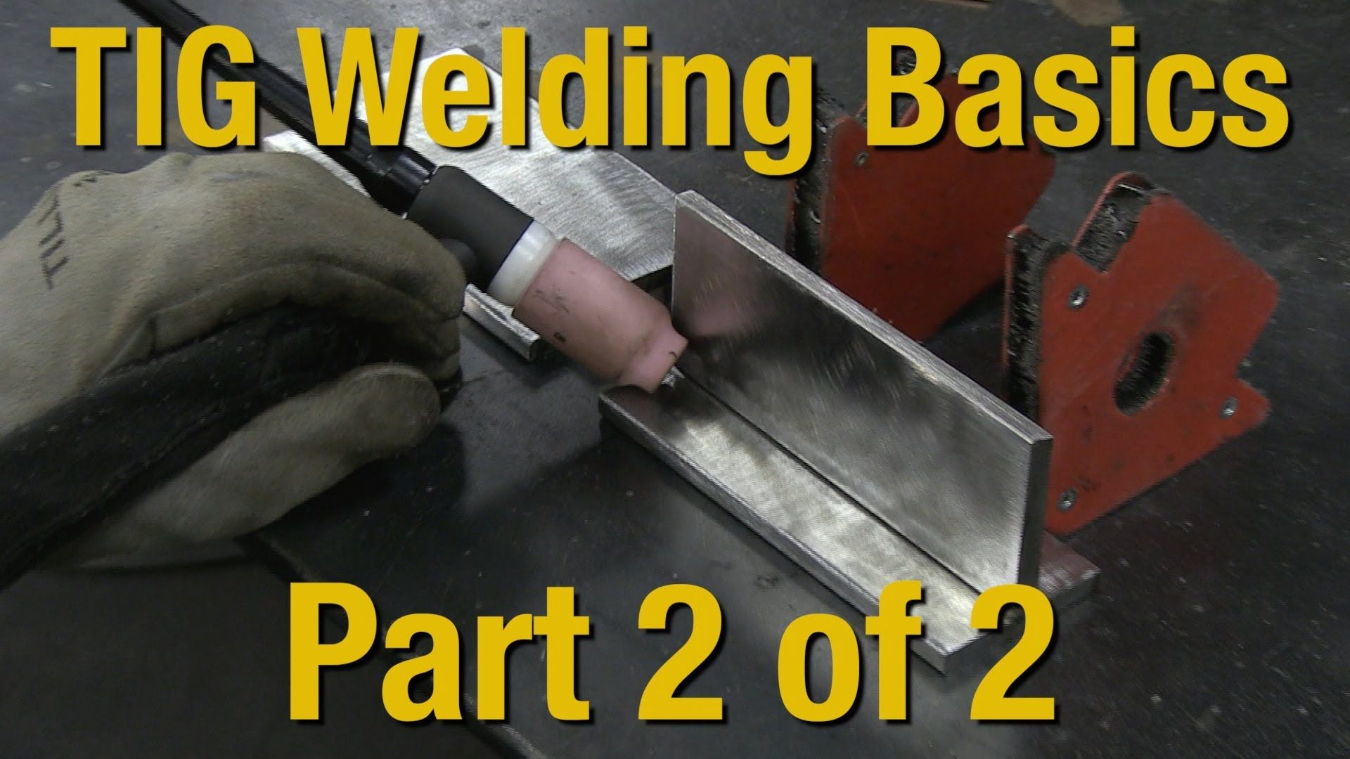 Welding Basics & Howto TIG Weld Livestream Part 2 of 2