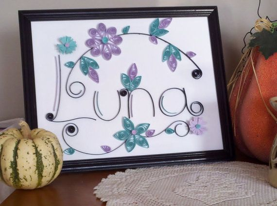 Photo of This wonderful custom made Quilled name is just an example of wha