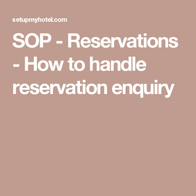 Sop reservations how to handle reservation enquiry for Reservation dhotel