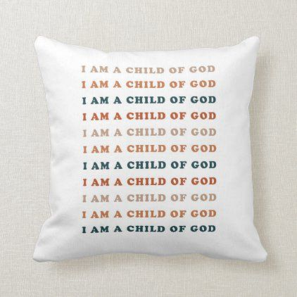 Child of God Pillow | Zazzle.com