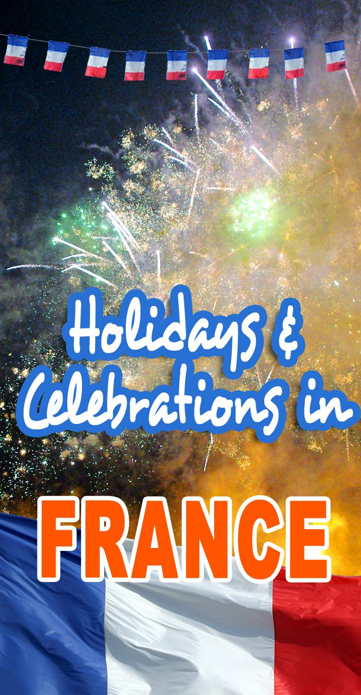 What are the Holidays and Celebrations in France? Fle