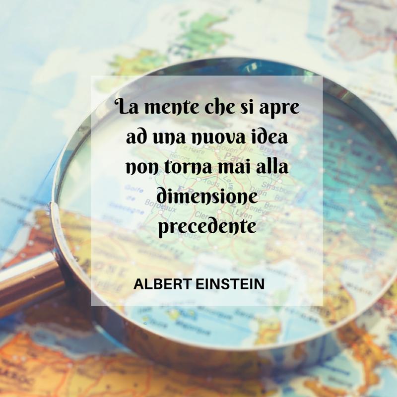 La mente che si apre ad una nuova idea non torna mai alla dimensione precedente albert - Finestra che si apre ...