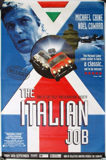 The Italian Job Released in 1969 The Italian Job starring Michael Caine, Benny Hill and Noel Coward