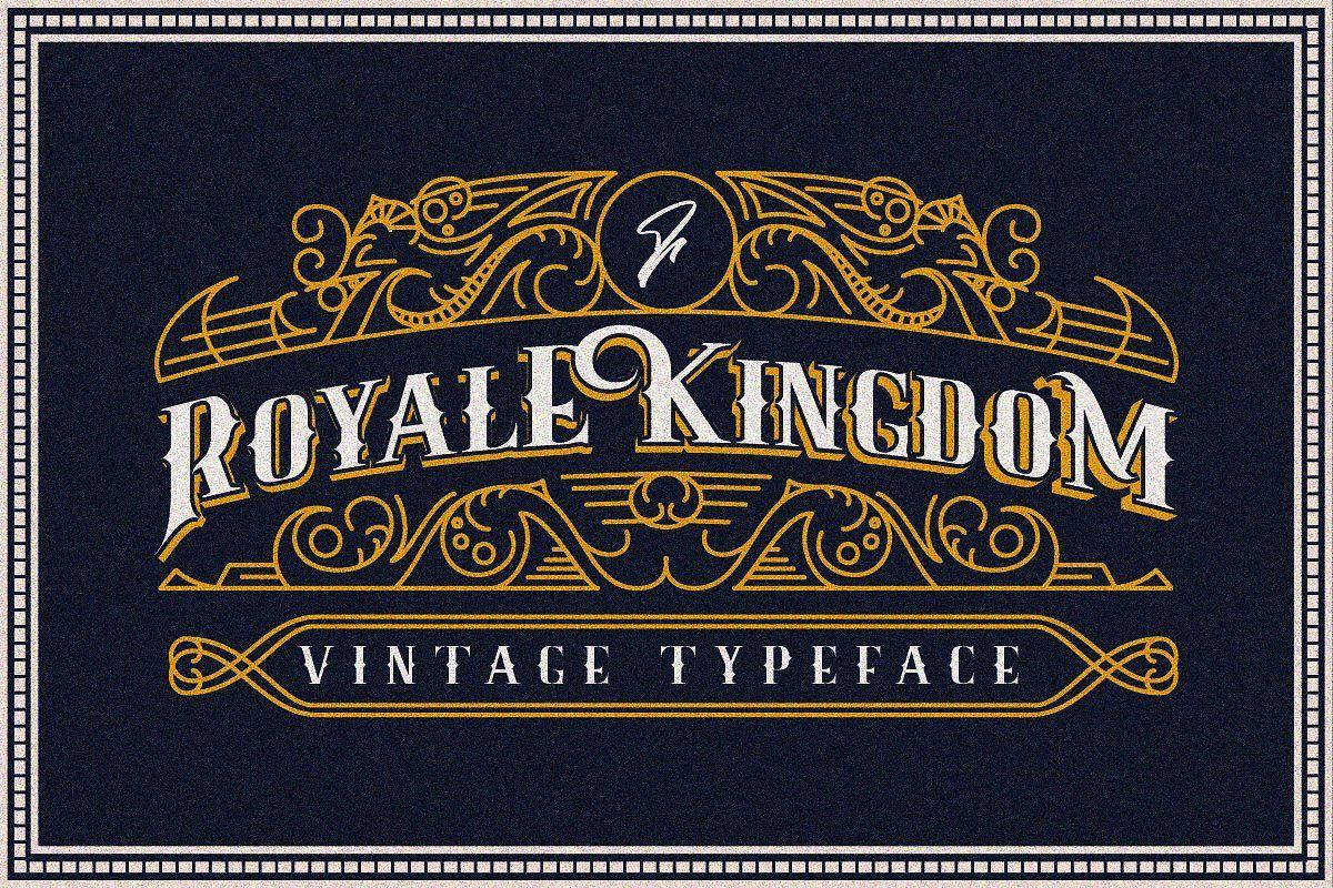 Royale Kingdom Vintage Typeface Vintage Fonts Typeface Vintage Graphic Design