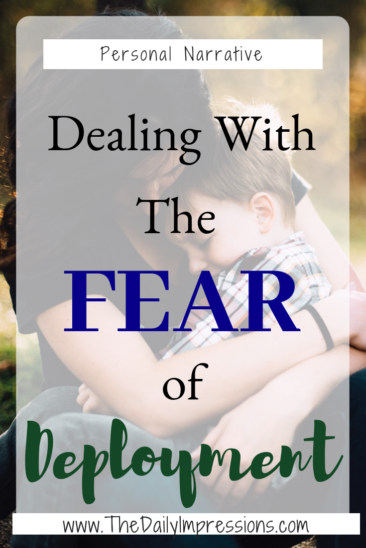 Dealing With The Fear Of Deployment Military Spouse Deployment