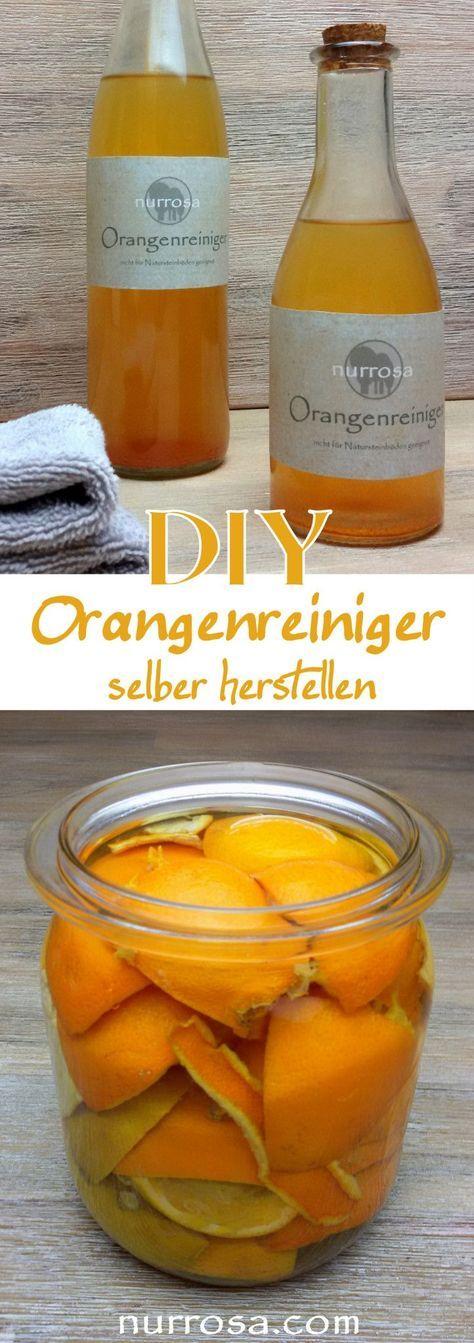 orangenreiniger ganz einfach selber herstellen ich weiß