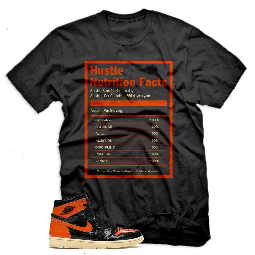 New Hustle Facts T Shirt For Air Jordan 1 Shattered Backboard 3 0