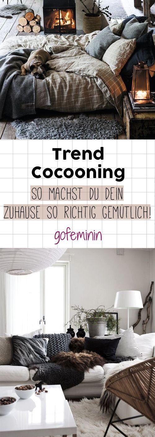 Trend Cocooning: Mit diesen Einrichtungstipps machst du dein Zuhause so richtig gemütlich! #zuhausediy