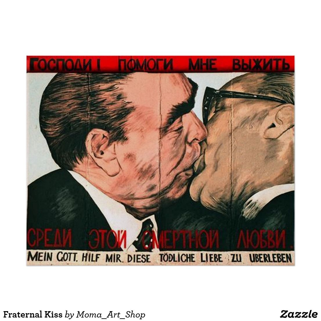 Fraternal Kiss Poster Zazzle Com Poster Moma Art Art Shop