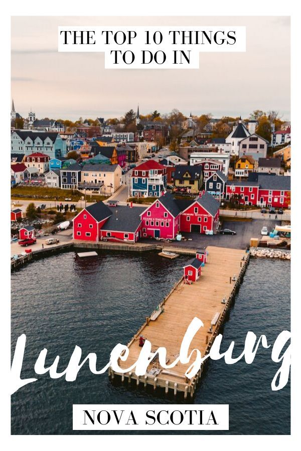 Lunenburg Has Been A Unesco World Heritage Site Since 1995 And