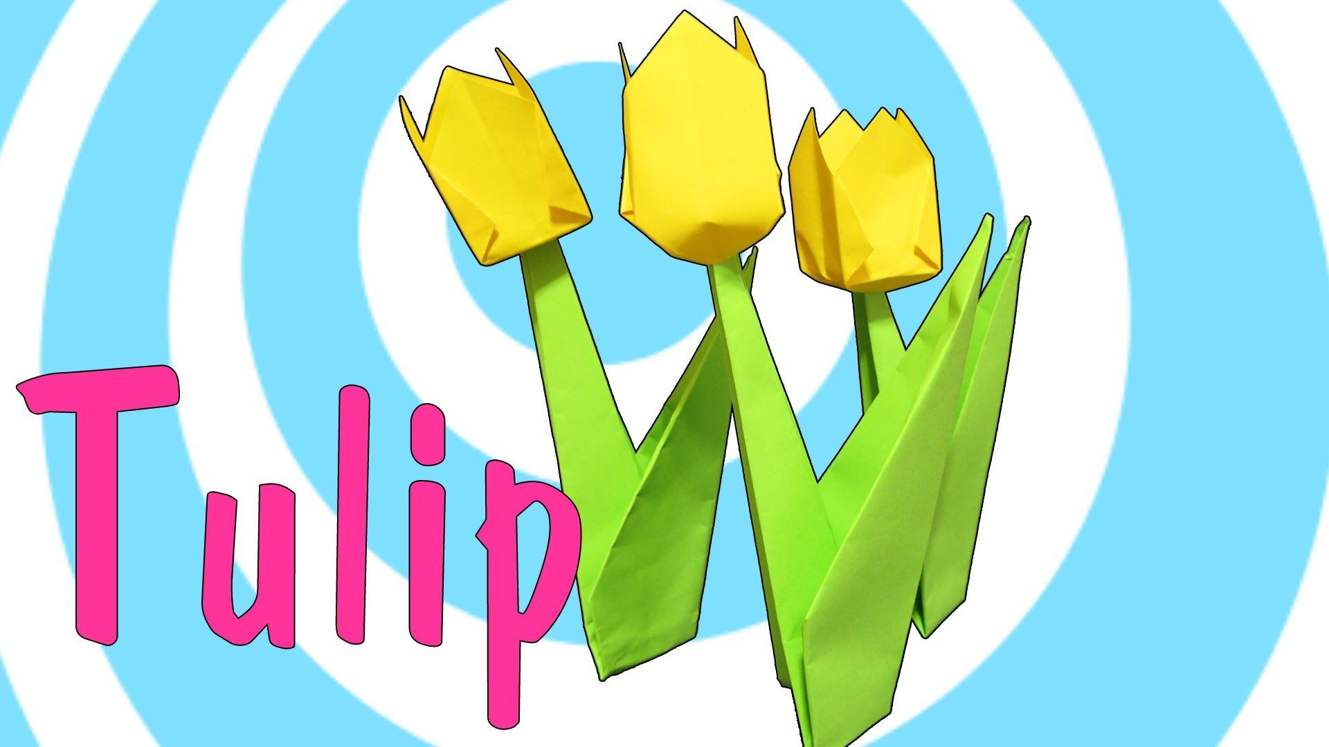 Easy Origami Tulip Tutorial Paper And Printables Pinterest