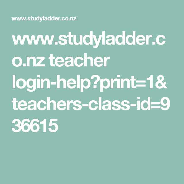 www.studyladder.co.nz teacher login-help?print=1&teachers-class-id ...