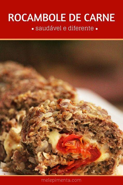 Rocambole De Carne Moida Saudavel E Delicioso Feito Com Aveia E