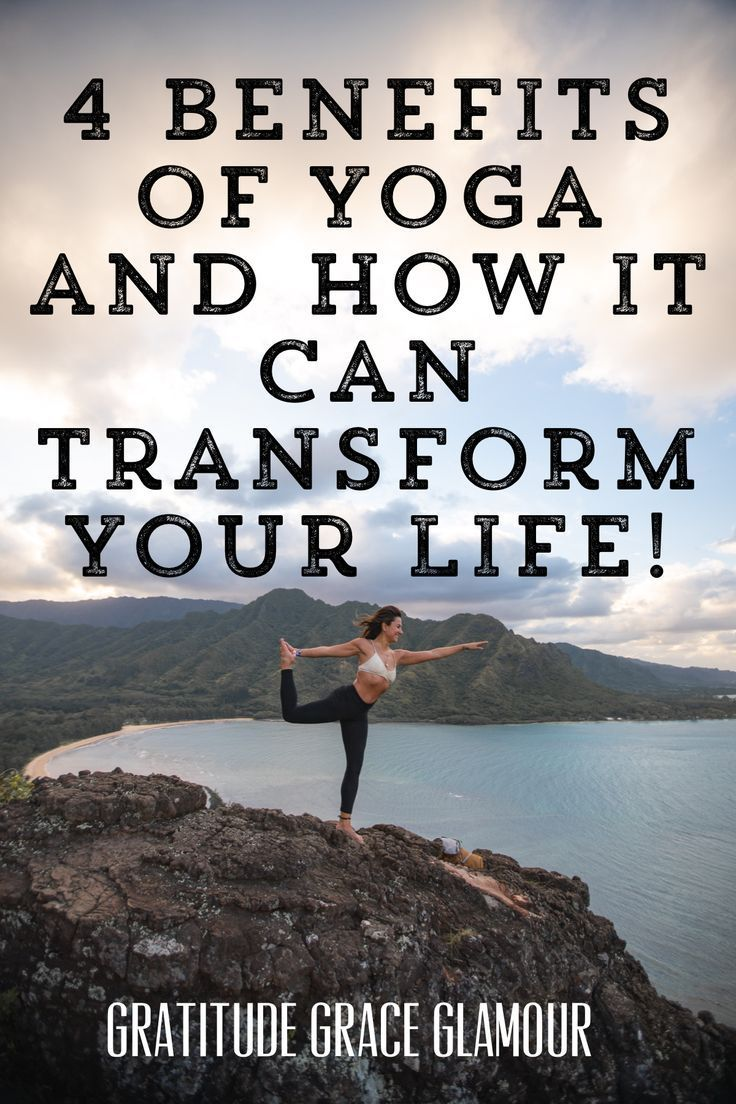 4 Benefits of Yoga and How it Can Transform Your Life (Starting Now!) Yoga helped me remember who I...