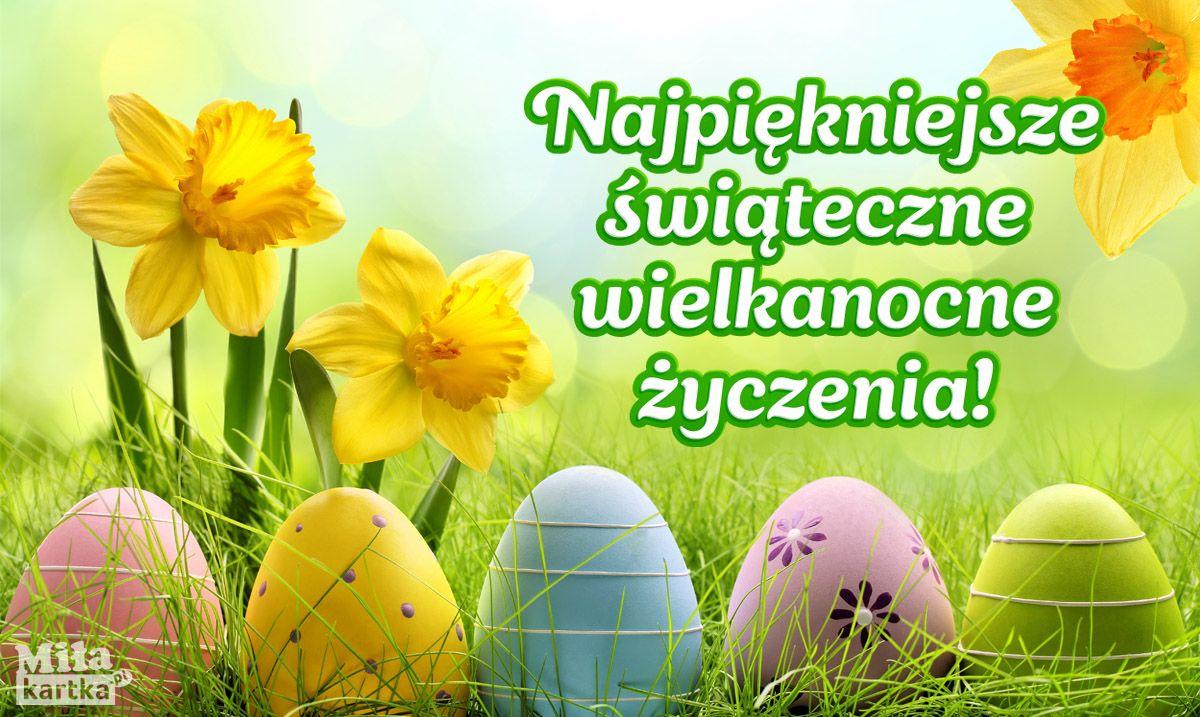 Najpiekniejsze Wielkanocne Zyczenia Kartki Wielkanocne Wielkanoc Zmartwychwstanie Jajka Swieta Easter Wishes Happy Easter Wishes Easter Wishes Pictures