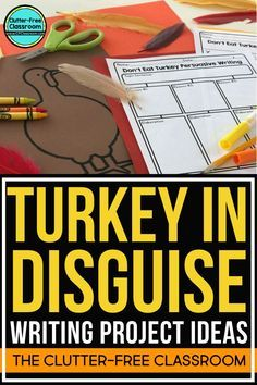 The turkey in disguise project is a fun activity for kids that makes turkey in disguise project is a craft project for kids to do in class or as a november family project this post has ideas templates and book suggestions maxwellsz