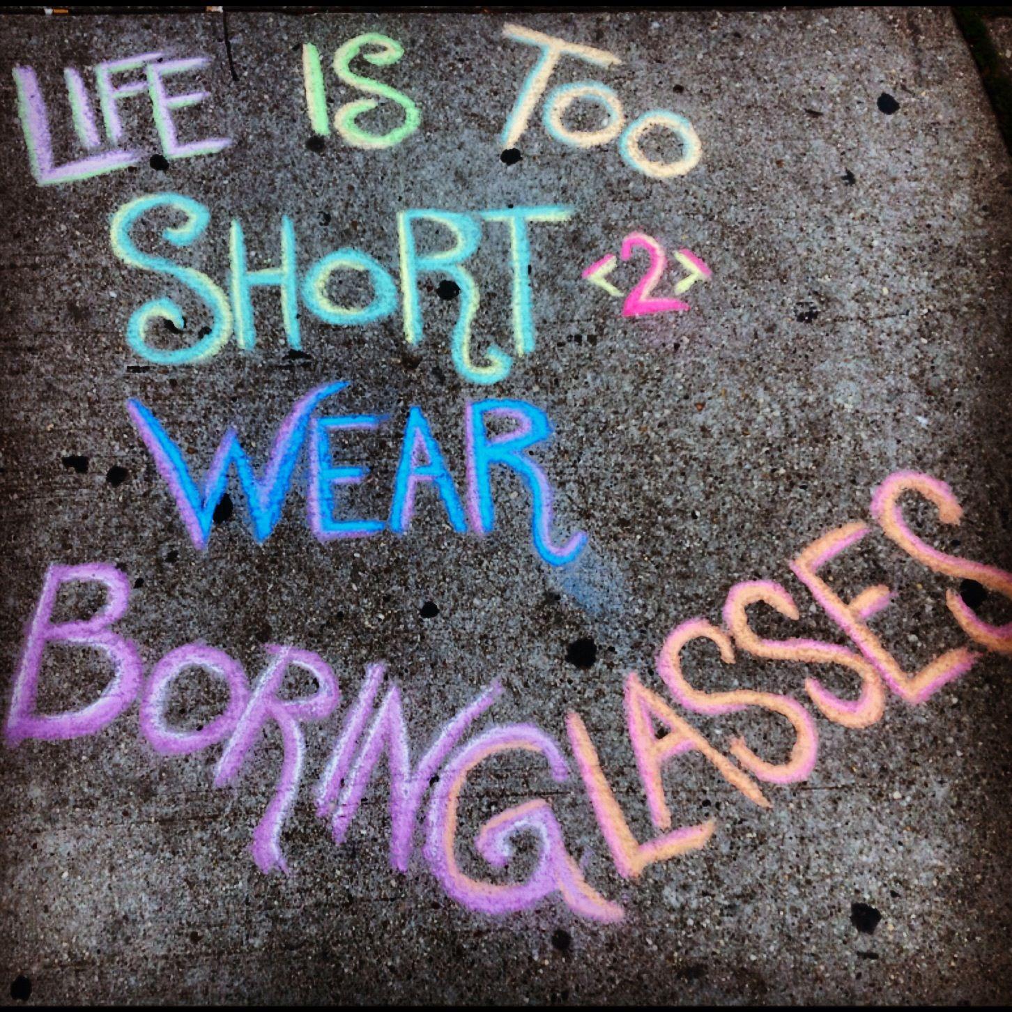 Short Quotes Eyes: La Vida Es Muy Corta Como Para Usar Lentes Aburridos