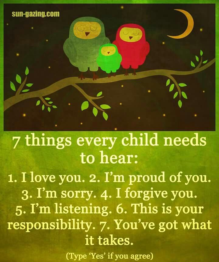 7 Things a child needs to hear