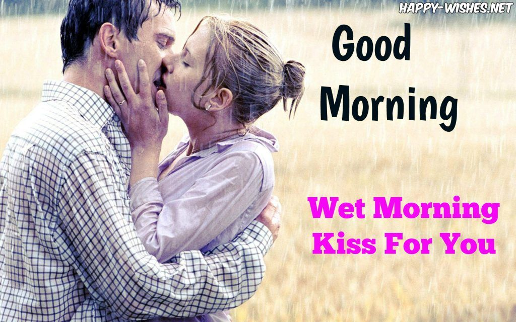 Romantic Coupel Kissing Good Morning Image Good Morning Kisses Good Morning Kiss Images Good Morning Love