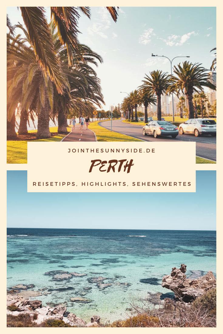 Perth Reisetipps Highlights Unterkunftsmoglichkeiten Join The Sunny Side In 2020 Reisetipps Reisen Australien Reise