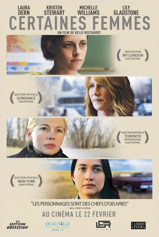 Certain Women 2016 D Kelly Reichardt To Hear The Show Tune In