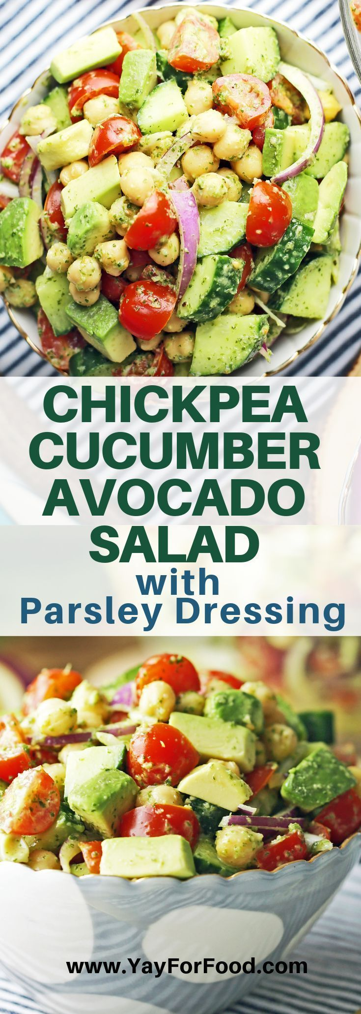 Chickpea Cucumber Avocado Salad with Parsley Dressing - Yay! For Food Chickpea Cucumber Avocado Sal